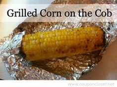Easy Recipe – How to Grill Corn on the Cob