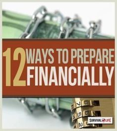 12 Ways to Prepare for Economic Collapse | Emergency  Preparedness Tips & Ideas For The Family By Survival Life http://survivallife.com/2014/11/03/prepare-for-economic-collapse/