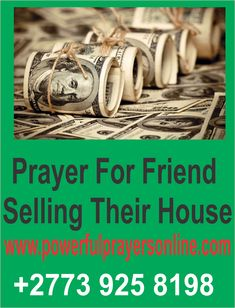 Thank You, Father, that you are interested in all the affairs of the lives and futures of all Your children – and Lord I bring before You my dear friend who is seeking to sell their home. I pray that they will cast all their care upon You