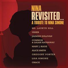 Nina Revisited: A Tribute To Nina Simone Columbia (USA) http://smile.amazon.com/dp/B00XIQNLE0/ref=cm_sw_r_pi_dp_82ppwb0FT2C6E
