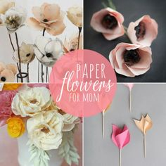 Pretty DIY Paper Flowers for Mom - 10 DIY Ideas at Babble.com