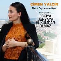 Cimen Yalcin Uyan Zeynebum Uyan Sarkilar Album Unluler