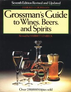 Grossmans Guide to Wines Beers and Spirits >>> Check this awesome product by going to the link at the image.