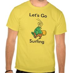 Let's Go Surfing Funny Cartoon T Shirt. #funnyshirt #zazzle $34.25