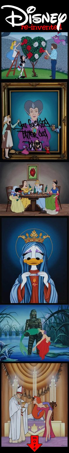 Disney re-invented in #10 images. <-------sorry for the swears for those of you who follow me and don't like them.