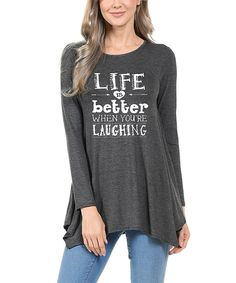 Take a look at this Magic Fit Charcoal 'Life Is Better When You're Laughing' Sidetail Tunic today!