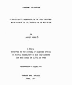 Niemi, Albert. A Sociological Investigation of the Simpsons with Respect to the Institution of Education. Thesis (M.A.), Lakehead University, 1999. Web. Access: http://www.nlc-bnc.ca/obj/s4/f2/dsk2/ftp03/MQ33421.pdf
