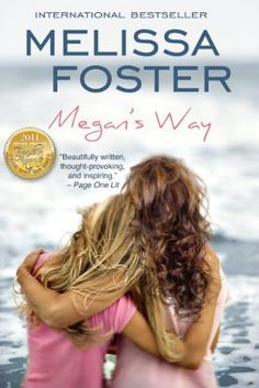 Megan's Way (Family Drama, Women's Fiction) by Melissa Foster, http://www.amazon.com/dp/B002LISR7C/ref=cm_sw_r_pi_dp_vzgYrb0MQF9M2 WINNER, READERS FAVORITE AWARD: Fiction/Drama  WINNER, BEACH BOOK AWARD: Spiritual  FINALIST, Next Generation Indie Book Awards: New Age  FINALIST, READERS FAVORITE AWARD: Women's Fiction  HONORABLE MENTION, NEW ENGLAND FILM FESTIVAL: Spirituality