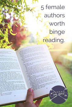 Authors worth binge reading.