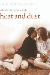 Heat and Dust. 1983. Drama set in Colonial Indiia with Julie Christie. Anne is investigating the life of her grand-aunt Olivia, whose destiny has always been shrouded with scandal. The search leads back to the early 1920s, when Olivia, recently married to ... See full summary »  Director: James Ivory Writers: Ruth Prawer Jhabvala (novel), Ruth Prawer Jhabvala (screenplay)