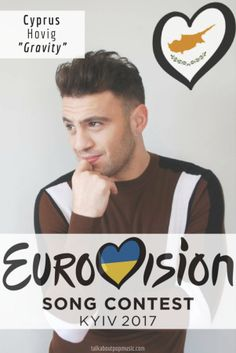 """Eurovision Song Contest Cyprus - """"Gravity"""" By Hovig Eurovision Favourites, Eurovision 2017, All Kinds Of Everything, Cyprus, Pop Music, Cute Wallpapers, Croatia, Madness, My Friend"""