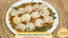 Domates Soslu Sebzeli Köfte / Hayalimdeki Yemekler