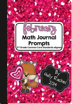 This fantastic pack of Common Core aligned Math journal prompts is perfect for the month of February. The prompts are themed around Valentine's Day. Included are 28 prompts - one for each Second Grade Common Core Standard.