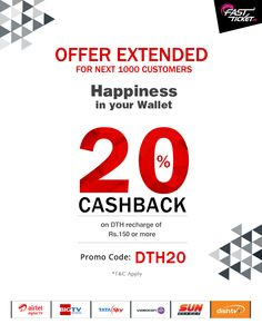 And the happiness continues! We've extended the cash-back offer on DTH for another 1000 fans. Use to promo code at checkout: http://fastticket.in/dth/dth-recharge