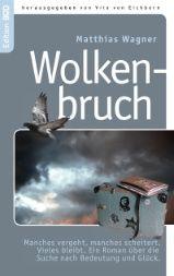 Wolkenbruch, Matthias Wagner