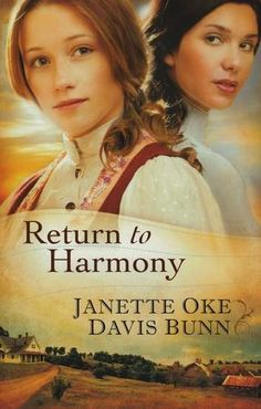 Return to Harmony, by Janette Oke | Christian Book and a very good read, one i had a hard time leaving