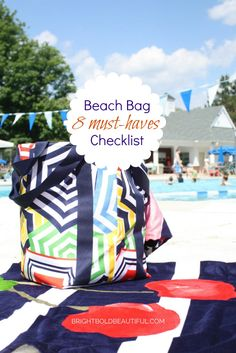 8 Must Have items in your Summer Beach Bag! See the checklist.