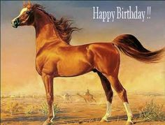 HaPpY DaY oF biRTh! They say it's your birthday! Happy birthday to you! Hope you get to spend it with friends, family and horses! :)