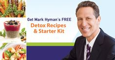 Dr. Mark Hyman's 29 favorite detox recipes, 5 tips to eliminate belly fat, The 10-Day Detox Diet roadmap, plus valuable coupons and discounts!