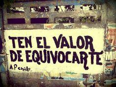 Ten el valor de equivocarte #Acción Poética Chile #accionpoetica