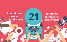 21 escritores brasileiros revelam suas principais formas de estimular a criatividade