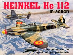Heinkel He-112B The Forgotten Fighter.