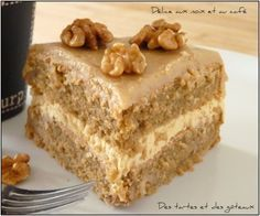 délice café noix 2 Fudge Cake, Pie Cake, Sweet Recipes, Cake Recipes, Dessert Recipes, Custard Cake, Gingerbread Cake, Icebox Cake, Cake Board