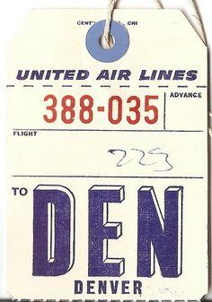 vintage luggage tag // UAL-Denver where my parents were based before they got married! Vintage Luggage Tags, Luggage Labels, Vintage Tags, Vintage Labels, Vintage Ephemera, United Airlines, Kelly Wearstler, Baggage Tag, Typography Design