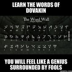 skyrim // how cool to be able to read the words Skyrim Funny, Alphabet Code, Elder Scrolls V Skyrim, Video Game Memes, Learn A New Language, Foreign Language, Second Language, Gaming Memes, Geek Culture