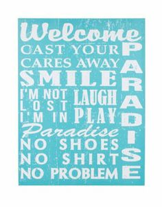 Paradise, Cast Your Cares Away... Large Teal Canvas Beach Sign Ohio Wholesale,http://www.amazon.com/dp/B00J0LK8LQ/ref=cm_sw_r_pi_dp_RH7itb1MKFE0NB6W