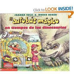 El Autobus Magico En Tiempos de Los Dinosaurios (Spanish Edition)