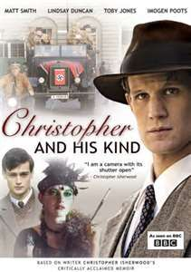 Christopher and His Kind (2011) - In 1931 budding author Christopher Isherwood goes to Berlin at the invitation of his friend W. H. Auden for the gay sex that abounds in the city. Whilst working as an English teacher his housemates include bewigged old queen Gerald Hamilton and would-be actress Jean Ross,who sings tunelessly in a seedy cabaret club.