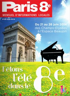 Paris 8e - N°58 - Juin 2014 - A lire sur : http://fr.calameo.com/read/0034379232fedb6d0d1ad