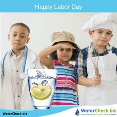 Happy Labor Day! www.watercheck.biz