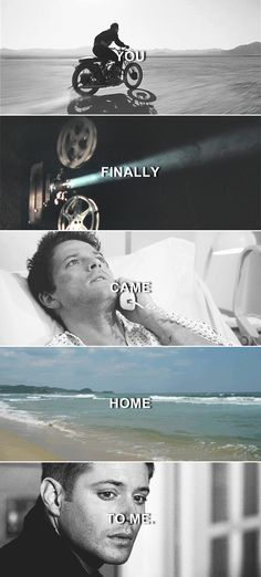 Dean + Castiel: Promise you'll be like the ocean and come back to me, even when they pull you away. Always come back to me. [Twist & Shout] #spn #destiel