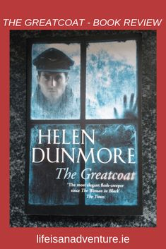 The Greatcoat by Helen Dunmore. book review. hammer horror.ghost story.book blog