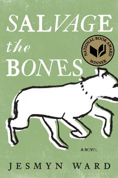 Salvage the Bones  Beautifully written of a not so pretty story. A lil wordy first but lovely metaphors throughout. Picks up pace in last five chapters.