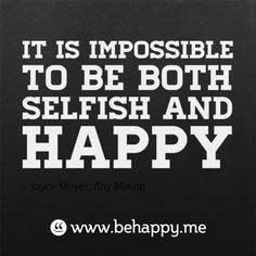 It is impossible to be both selfish and happy