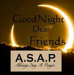 Good Night Blessings, Good Night Wishes, Good Night Quotes, Beautiful Night Images, Good Night Dear Friend, Night Messages, Blessed Quotes, Nighty Night, Good Morning
