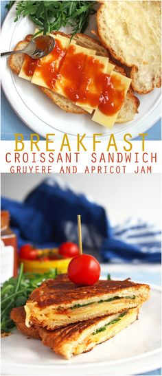 Breakfast croissant sandwich with gruyere and apricot jam (use up leftover croissants)!