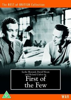 First of the Few [1942] [DVD]: Amazon.co.uk: Leslie Howard, David Niven, Rosamund John, Roland Culver, David Horne, Rosalyn Boulter, Tonie Edgar Bruce, Derrick De Marney, Anne Firth, Erik Freund, Filippo Del Guidice, Gordon McLeod, Brefni O'Rorke, John H. Roberts, George King: DVD  Blu-ray