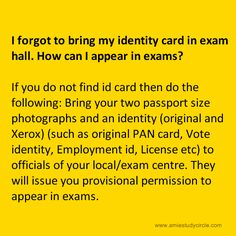I forgot to bring my identity card in the exam hall. How can I appear in AMIE exams?