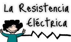 ¿Qué es la resistencia eléctrica?