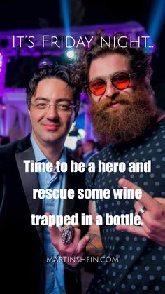 It's Friday night. time to be a hero and rescue some wine trapped in a bottle. You worked hard this week time to relax) Two Decades, Co Founder, Night Time, Work Hard, Mindset, Leadership, Coaching, Entrepreneur, Relax