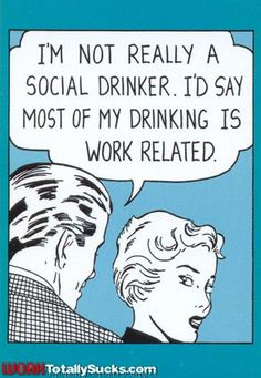 In my case, this is actually true. I work at a wine focused restaurant group!