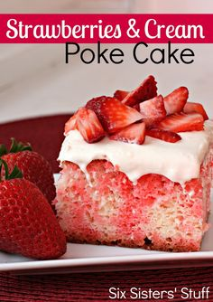 Strawberries and Cream Poke Cake  - great idea, swap out sugar free cake mix, jello and cool whip