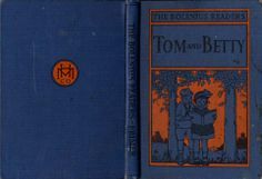 Tom and Betty by Emma Miller Bolenius, 1930