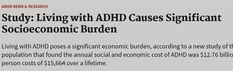This doesn't even cover Dr. visits or medication costs. Causes Of Adhd, Adhd Symptoms, Research Studies, Managing Your Money, Money Matters, Medical, Study, Cover, Studio