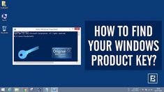 how to find your windows key 8.1