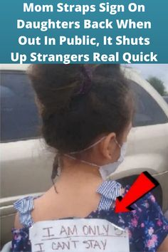 #Mom Straps Sign On #Daughters Back When Out In #Public, It Shuts Up #Strangers Real Quick